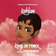 Kehlani Keep On Consequence Remix Cover
