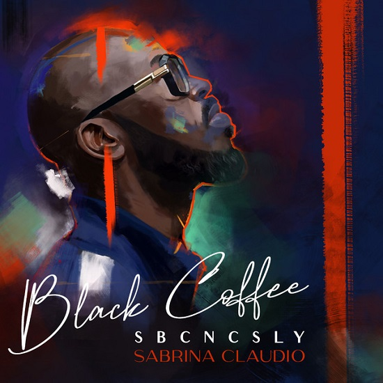 Black Coffee Taps Sabrina Claudio To Get In Our Heads With 'SBCNCSLY' |  SoulBounce | SoulBounce